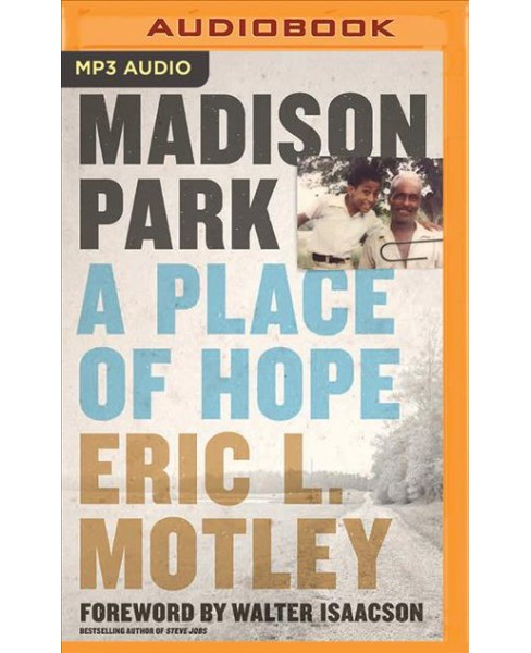 Madison Park : A Place of Hope (MP3-CD) (Eric L. Motley) - image 1 of 1