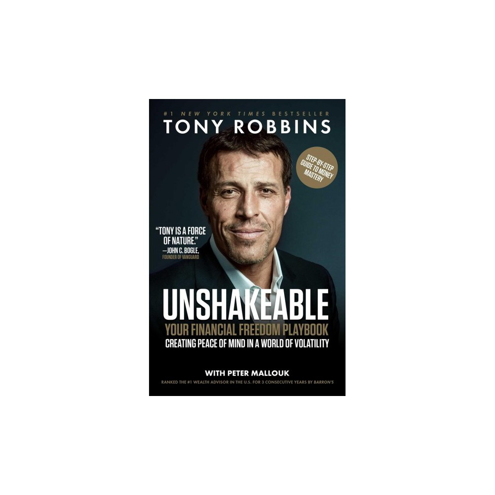 Unshakeable : Your Financial Freedom Playbook (Hardcover) (Tony Robbins)