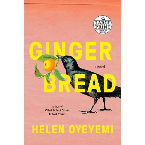 Gingerbread - by  Helen Oyeyemi (Paperback) - image 1 of 1