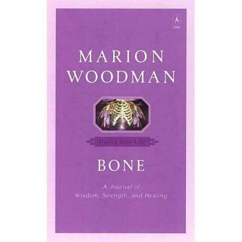 Bone - (Compass) by  Marion Woodman (Paperback) - image 1 of 1