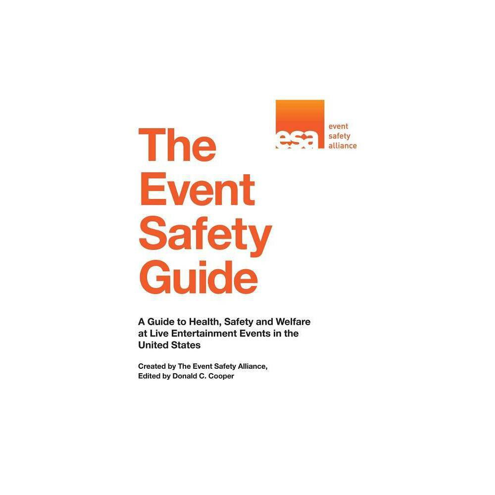 The Event Safety Guide - (Paperback) was $47.49 now $31.49 (34.0% off)