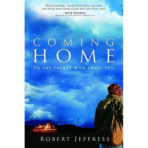 Coming Home - 2 Edition by  Robert Jeffress (Paperback) - image 1 of 1