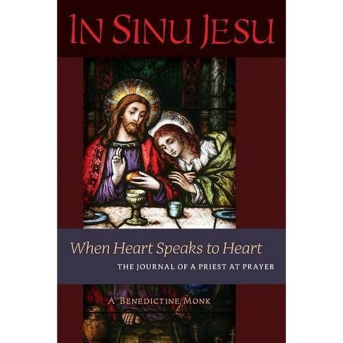 In Sinu Jesu - by  A Benedictine Monk (Paperback) - image 1 of 1