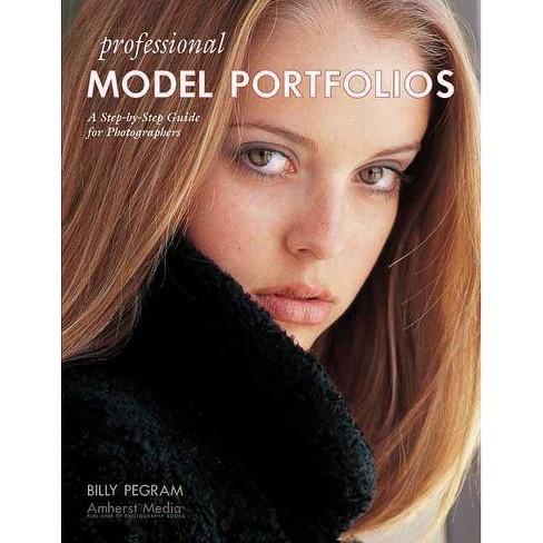 Professional Model Portfolios - by  Billy Pegram (Paperback) - image 1 of 1