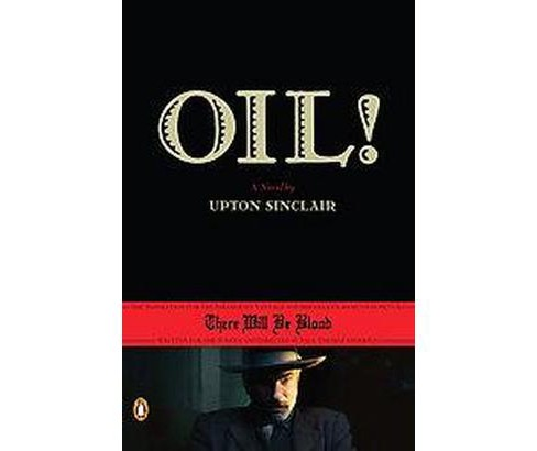 Oil! (Paperback) (Upton Sinclair) - image 1 of 1