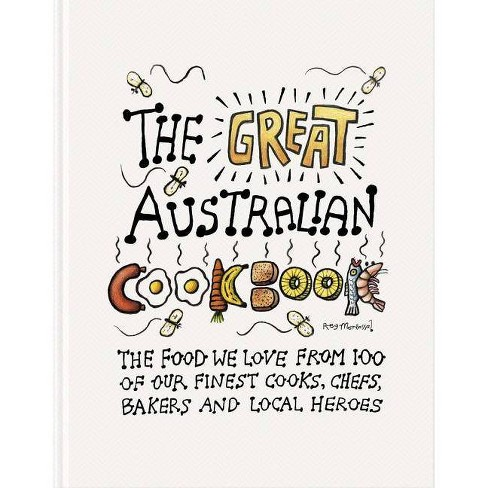 The Great Australian Cookbook - (Great Cookbooks) by  Helen Greenwood (Hardcover) - image 1 of 1