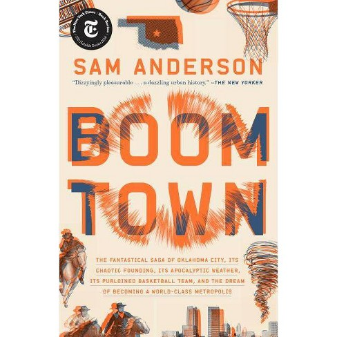 Boom Town - by  Sam Anderson (Paperback) - image 1 of 1