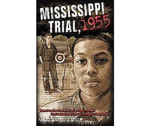 Mississippi Trial, 1955 (Reprint) (Paperback) (Chris Crowe) - image 1 of 1