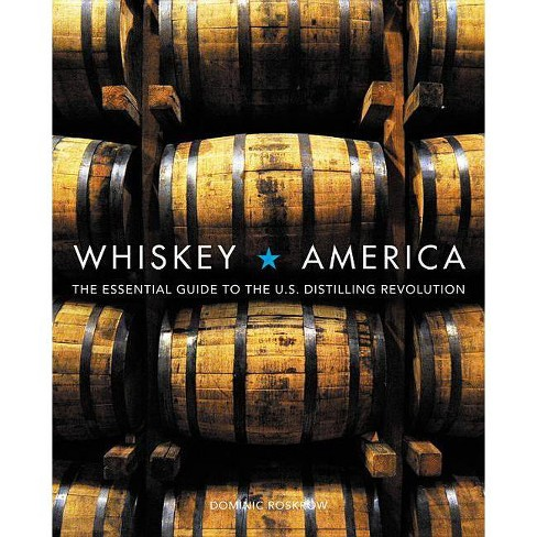 Whiskey America - by  Dominic Roskrow (Hardcover) - image 1 of 1