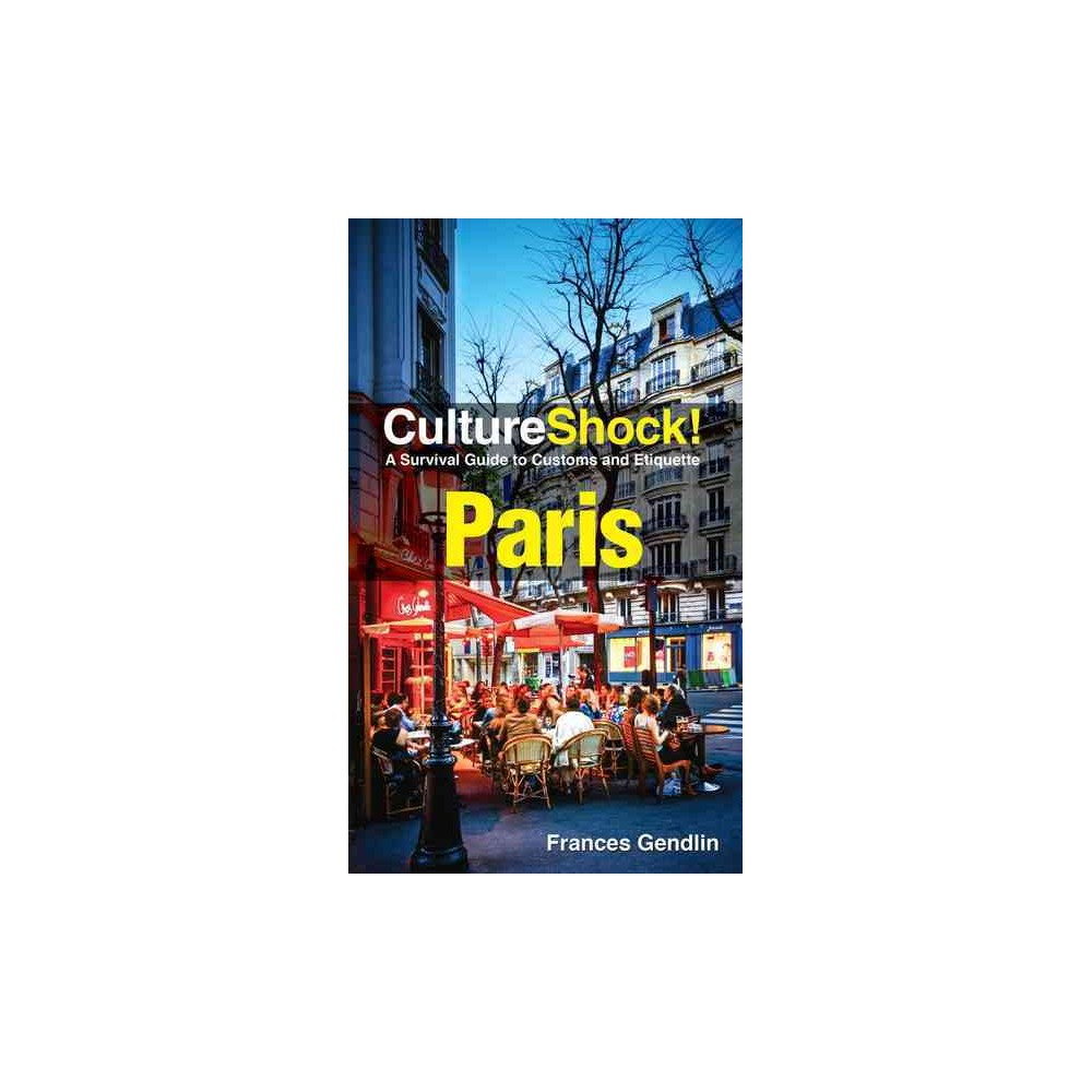 Cultureshock! Paris : A Survival Guide to Customs and Etiquette (Paperback) (Frances Gedlin)