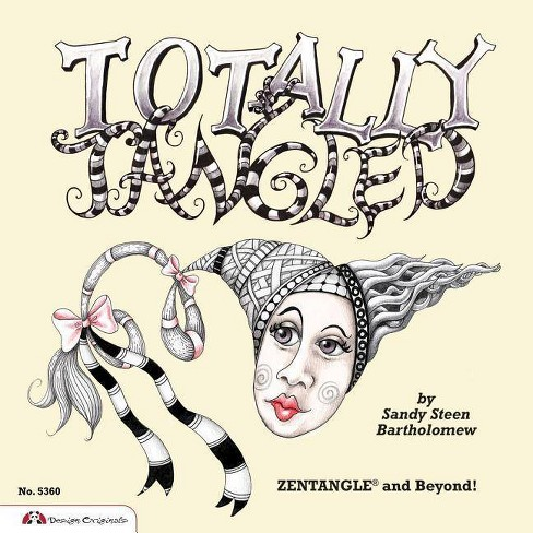 Totally Tangled - by  Sandy Bartholomew (Paperback) - image 1 of 1