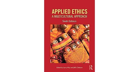 Applied Ethics : A Multicultural Approach (Revised) (Paperback) - image 1 of 1