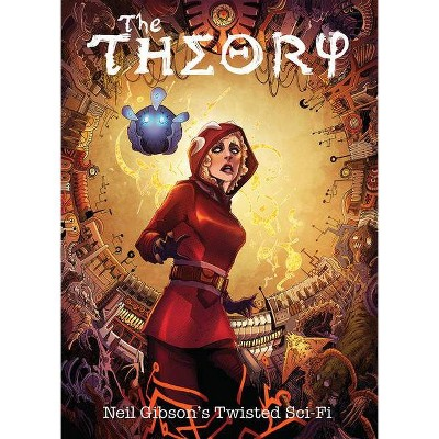 The Theory Volume 1 - by  Neil Gibson & Forrest C Helvie & David Court (Paperback)