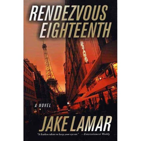 Rendezvous Eighteenth - by  Jake LaMar (Paperback) - image 1 of 1