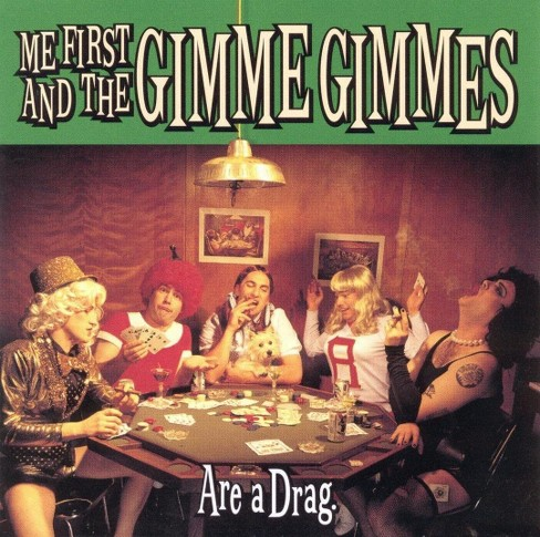 Me first and the gim - Are a drag (CD) - image 1 of 1