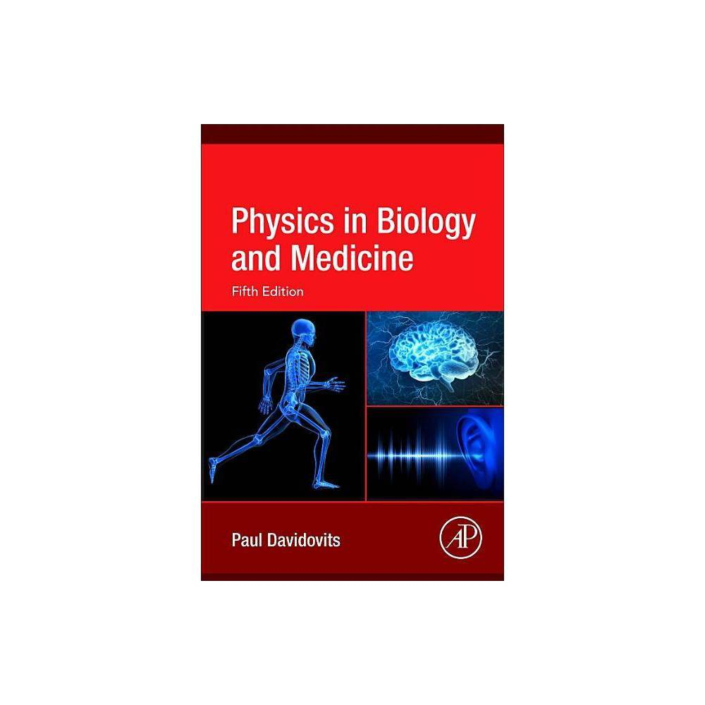 Physics In Biology And Medicine 5th Edition By Paul Davidovits Paperback