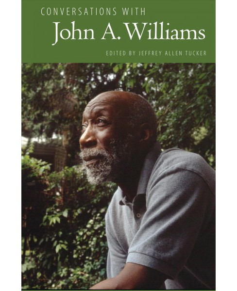 Conversations with John A. Williams -  (Paperback) - image 1 of 1