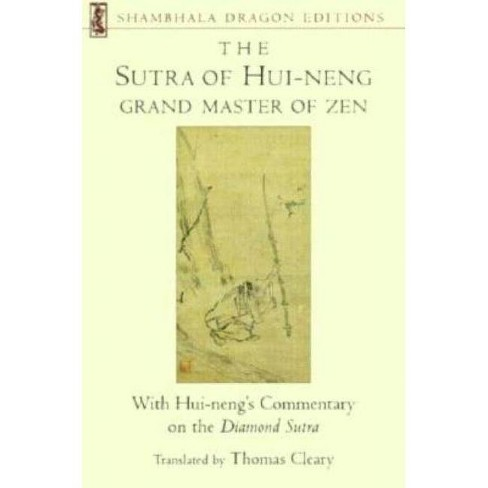 The Sutra of Hui-Neng, Grand Master of Zen - (Shambhala Dragon Editions) by  Thomas Cleary (Paperback) - image 1 of 1