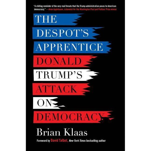 The Despot's Apprentice - by  Brian Klaas (Paperback) - image 1 of 1