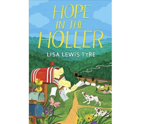 Hope in the Holler -  by Lisa Lewis Tyre (Hardcover) - image 1 of 1