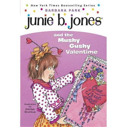 Junie B. Jones and the Mushy Gushy Valen ( Junie B. Jones) (Reissue) (Paperback) by Barbara Park - image 1 of 1