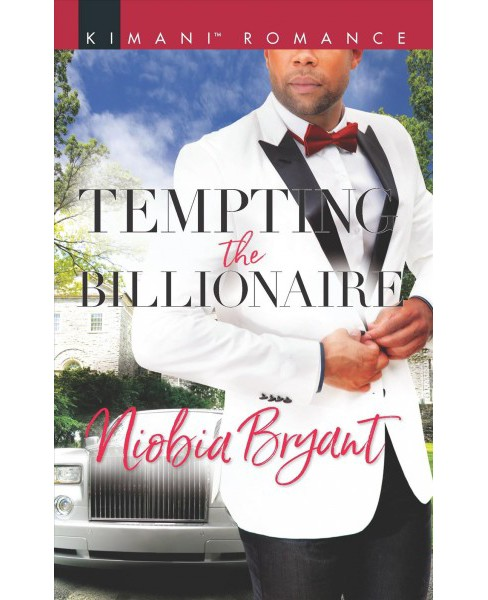 Tempting the Billionaire -  (Kimani Romance) by Niobia Bryant (Paperback) - image 1 of 1