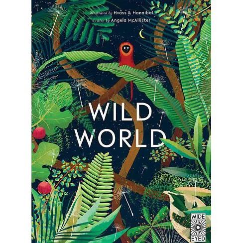 Wild World - by  Angela McAllister (Hardcover) - image 1 of 1