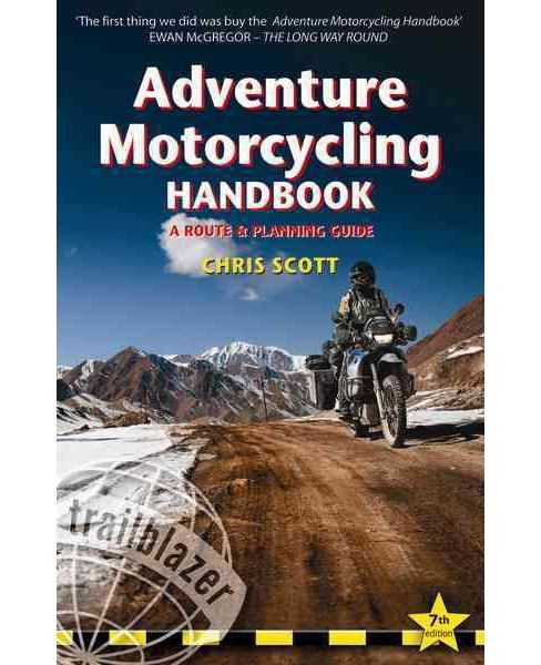 Adventure Motorcycling Handbook : A Route & Planning Guide - Asia, Africa, Latin America (Paperback) - image 1 of 1