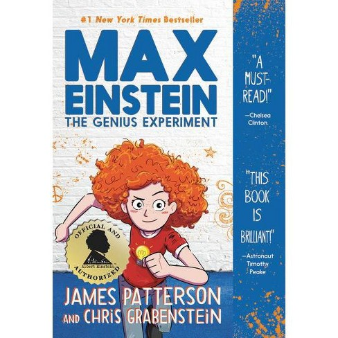 Max Einstein The Genius Experiment -  by James Patterson & Chris  Grabenstein (Paperback) - image 1 of 1