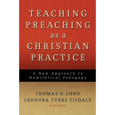 Teaching Preaching as a Christian Practice - (Paperback) - image 1 of 1