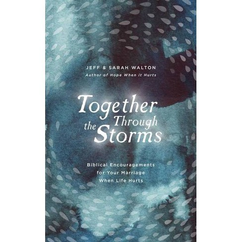 Together Through the Storms - by  Sarah Walton & Jeff Walton (Hardcover) - image 1 of 1