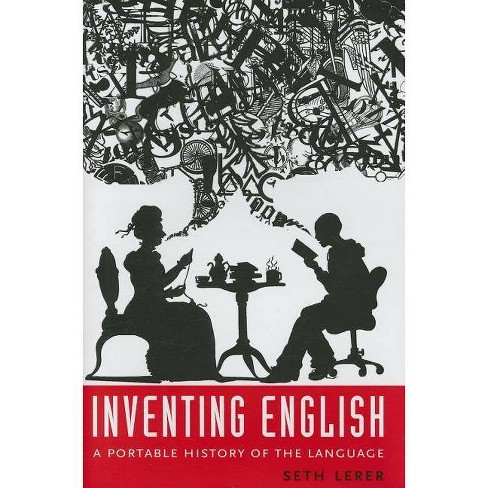 Inventing English - by  Seth Lerer (Hardcover) - image 1 of 1
