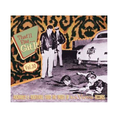 Various - That'll Flat Git It, Vol. 30: Rockabilly and Rock 'n' Roll from The Vaults of RCA (CD) - image 1 of 1