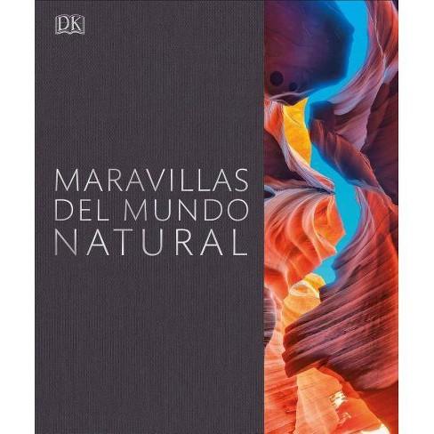 Maravillas del Mundo Natural - (Hardcover) - image 1 of 1