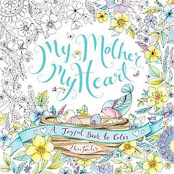 My Mother, My Heart (Paperback)by Eleri