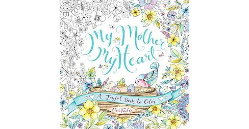 My Mother, My Heart (Paperback) by Eleri - image 1 of 1