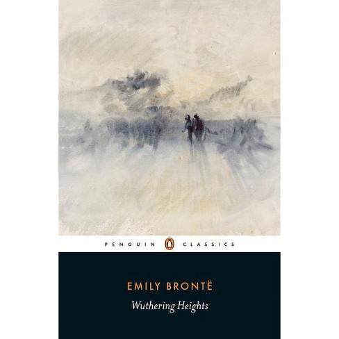 Wuthering Heights - (Penguin Classics) by  Emily Bronte (Paperback) - image 1 of 1