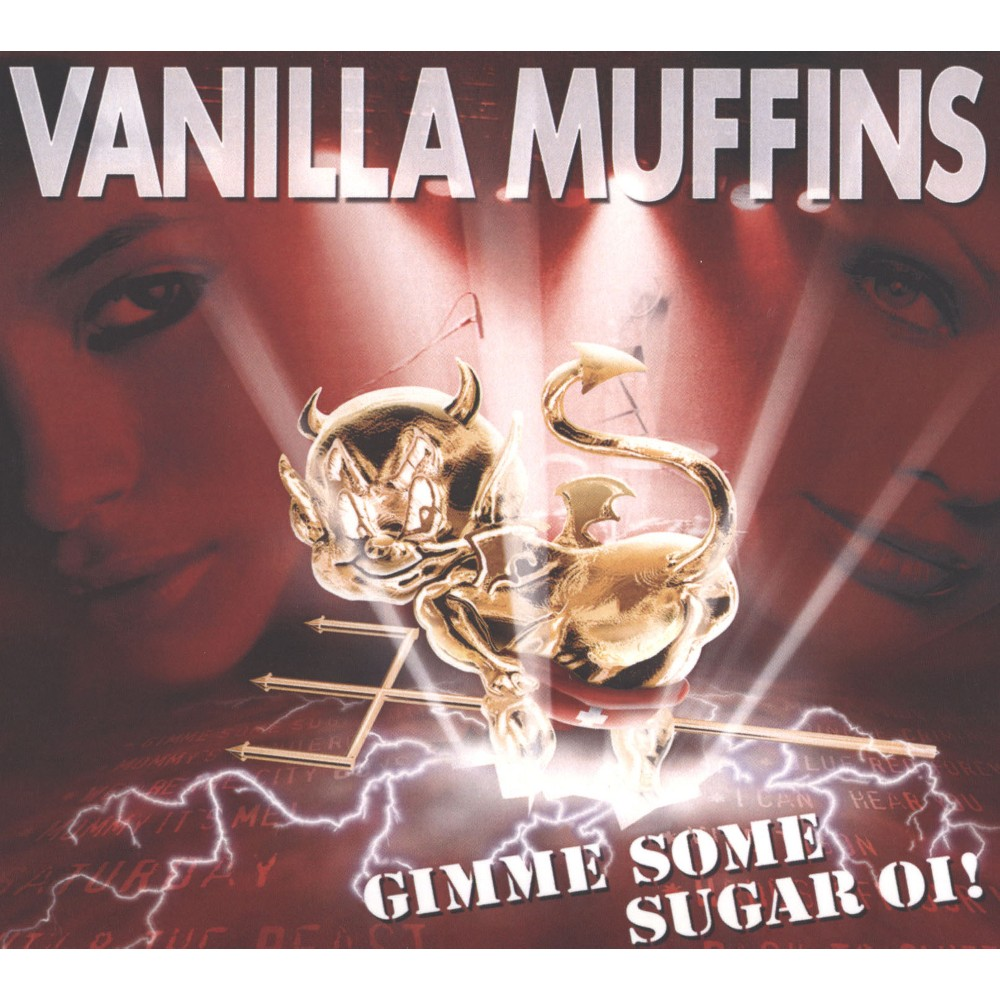Vanilla Muffins - Gimme Some Sugar Oi (CD)