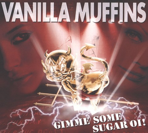 Vanilla muffins - Gimme some sugar oi (CD) - image 1 of 1
