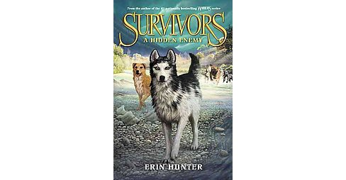 A Hidden Enemy ( Survivors) (Hardcover) by Erin Hunter - image 1 of 1