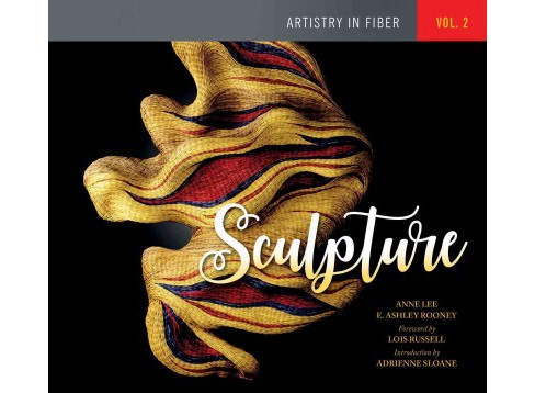 Sculpture (Hardcover) (Anne Lee & E. Ashley Rooney) - image 1 of 1
