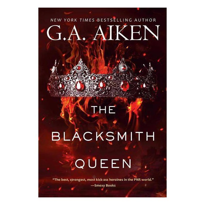 The Blacksmith Queen - (Scarred Earth Saga) by  G A Aiken (Paperback) - image 1 of 1