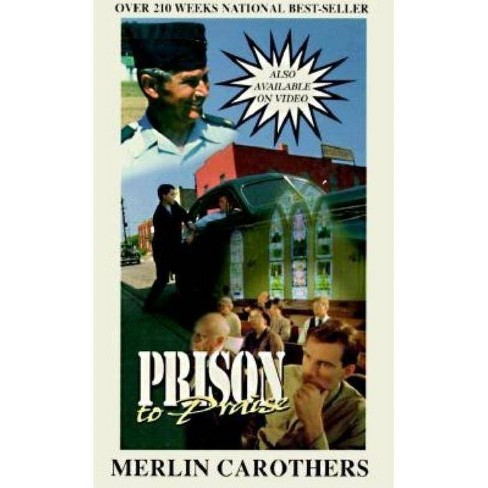 Prison to Praise - by  Merlin R Carothers (Paperback) - image 1 of 1