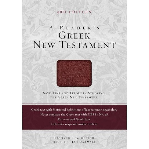 Reader's Greek New Testament-FL - 3rd Edition by  Richard J Goodrich & Albert L Lukaszewski (Leather_bound) - image 1 of 1