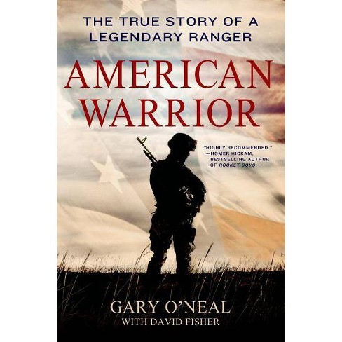 American Warrior - by  Gary O'Neal & David Fisher (Paperback) - image 1 of 1