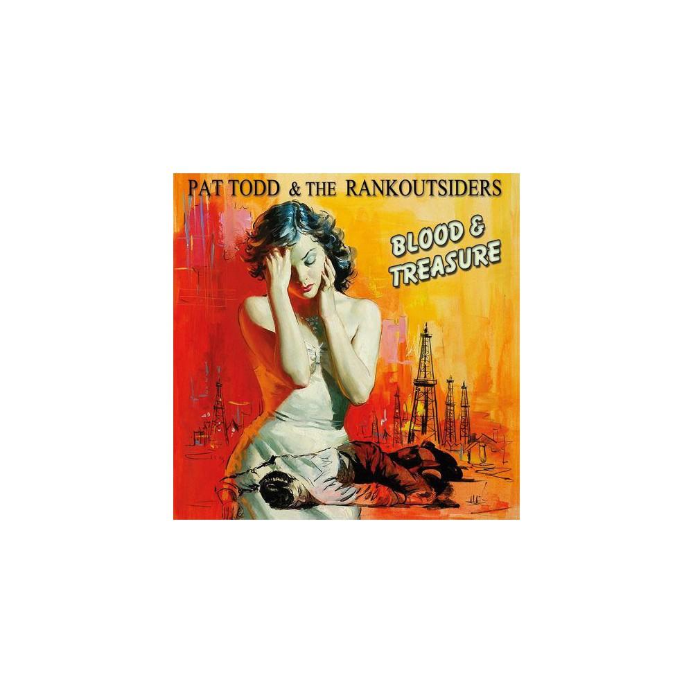 Pat & The Rank Todd - Blood & Treasure (Vinyl)