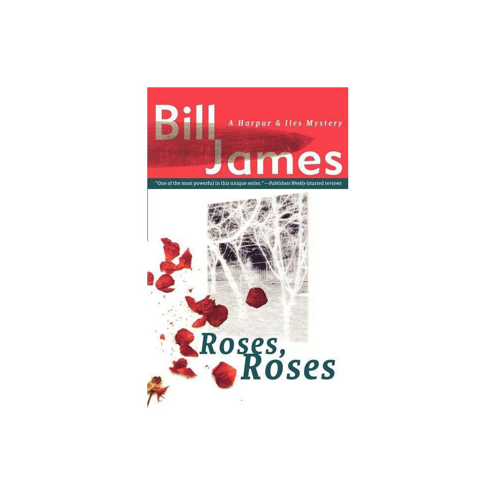 Roses Roses Harpur Iles Mysteries By Bill James Paperback