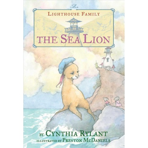 Sea Lion Reprint Lighthouse Family By Cynthia Rylant Paperback