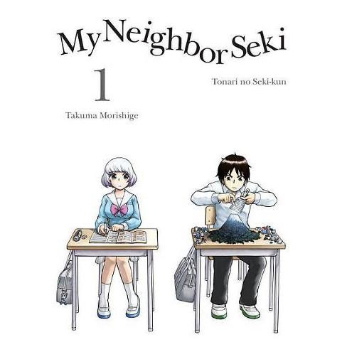 My Neighbor Seki, 1 - by  Takuma Morishige (Paperback) - image 1 of 1