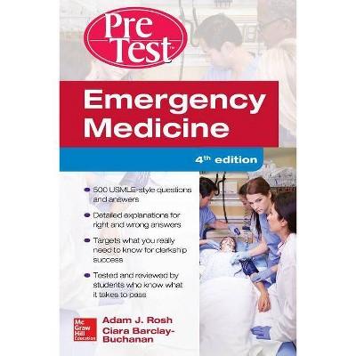 Emergency Medicine Pretest Self Assessment And Review 4th Edition By Adam J Rosh Ciara Barlcay Buchanan Paperback Target
